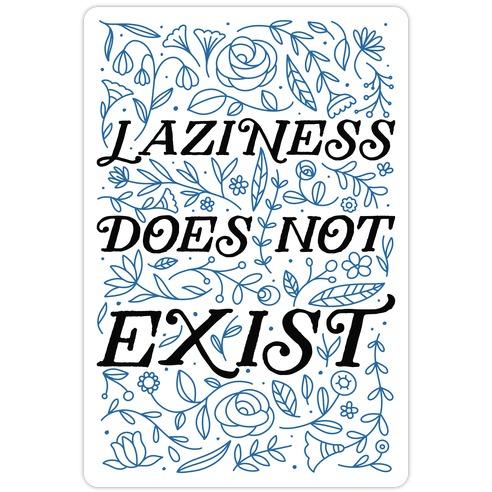 Laziness Does Not Exist Die Cut Sticker