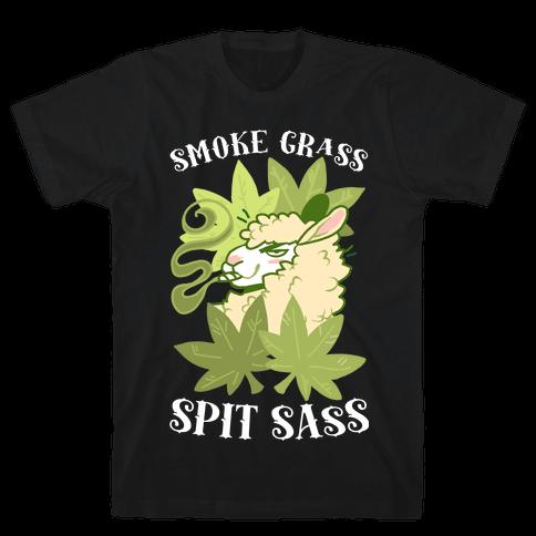 Smoke Grass Spit Sass Mens/Unisex T-Shirt