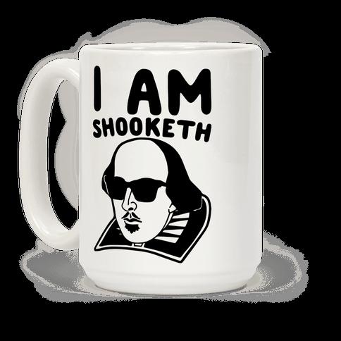 I Am Shooketh