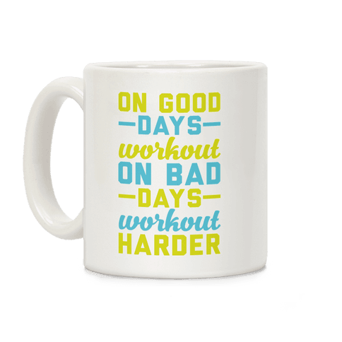 On Good Days Workout Coffee Mug