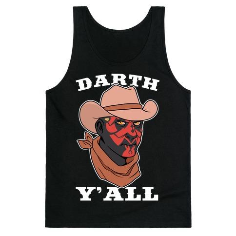 Darth Y'all Tank Top