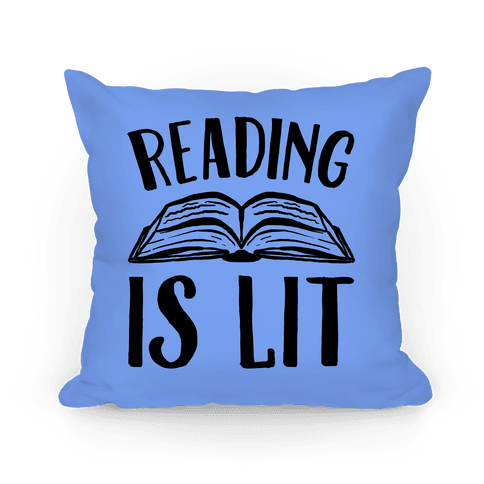 Reading Is Lit Pillow