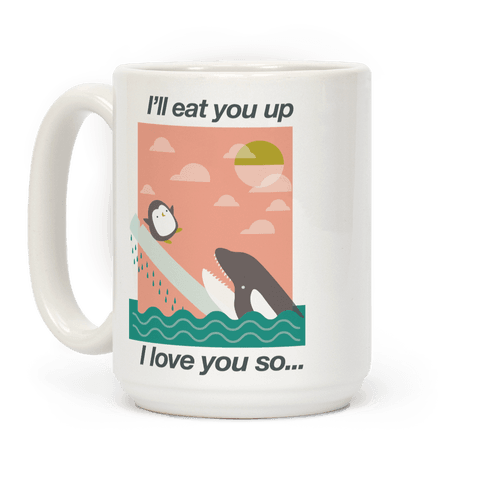 I'll Eat You Up Mug