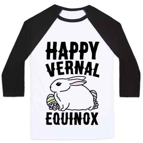 Happy Vernal Spring Equinox Easter Parody Baseball Tee