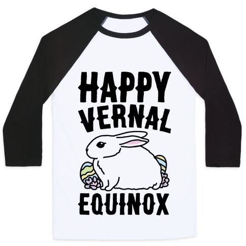 Happy Vernal Spring Equinox Easter Parody Baseball Tee