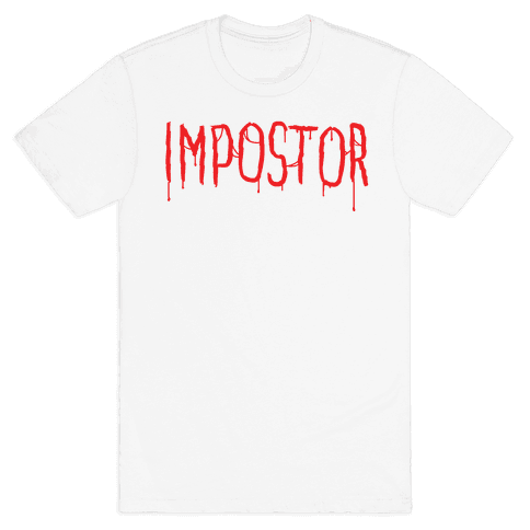 Imposter Mens/Unisex T-Shirt