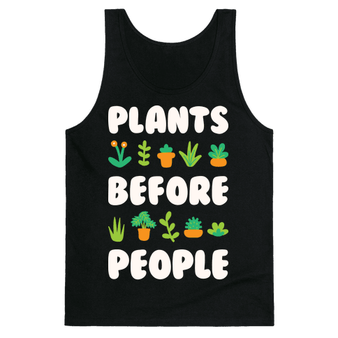 Plants Before People Tank Top