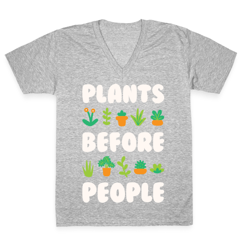 Plants Before People V-Neck Tee Shirt