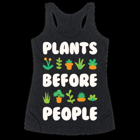 Plants Before People Racerback Tank Top