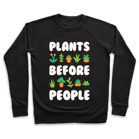 Plants Before People Pullover