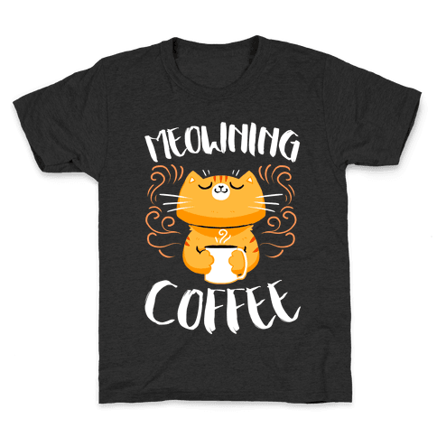 Meowning Coffee Kids T-Shirt