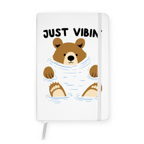 Just Vibin' River Bear Notebook