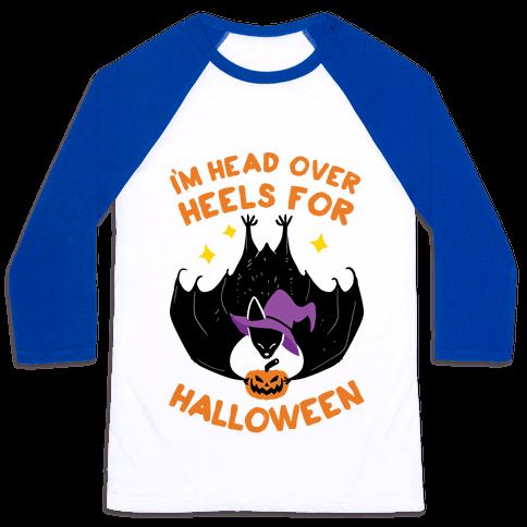 I'm Head Over Heels For Halloween Baseball Tee