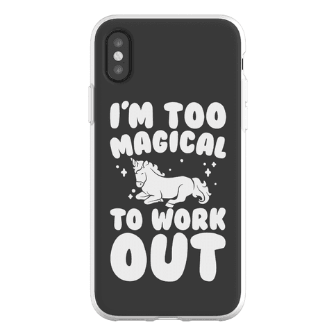 Too Magical To Work Out Unicorn Phone Flexi-Case