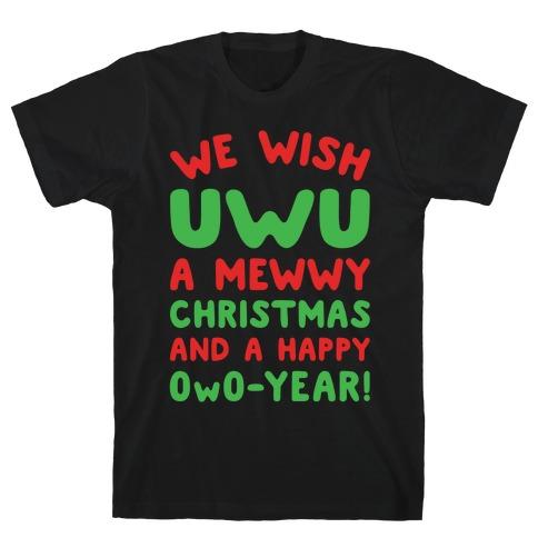 We Wish UwU A Mewwy Christmas And A Happy OwO-Year Parody White Print T-Shirt