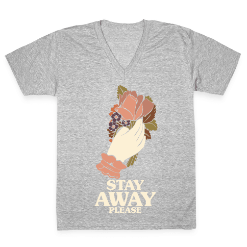 Stay Away Please V-Neck Tee Shirt