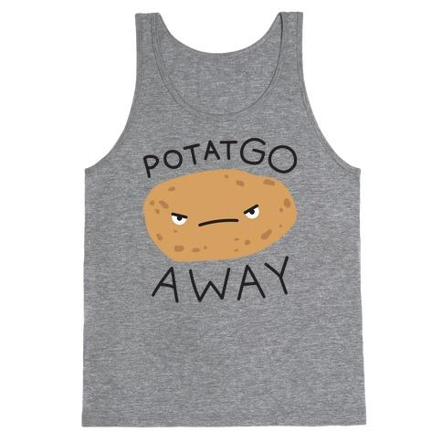 PotatGO AWAY Tank Top