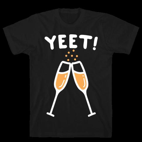 YEET! Cheers! Mens/Unisex T-Shirt