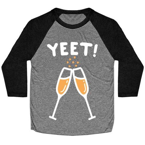 YEET! Cheers! Baseball Tee