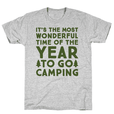 It's The Most Wonderful Time of The Year To Go Camping Mens T-Shirt