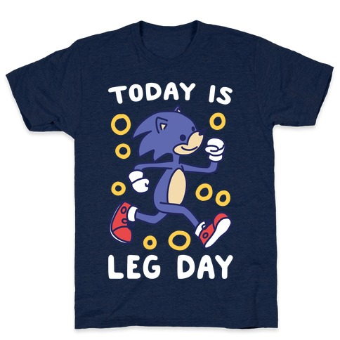 Today is Leg Day - Sonic T-Shirt