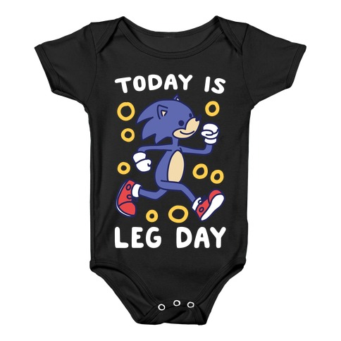 Today is Leg Day - Sonic Baby Onesy
