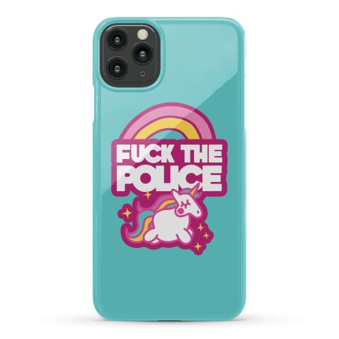 F*** The Police (Unicorn) Phone Case