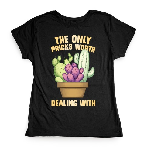 The Only pPicks Worth Dealing With Womens T-Shirt