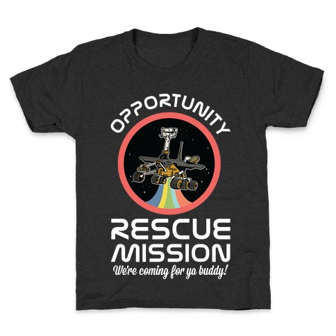 Opportunity Rescue Mission (Mars Rover) Kids T-Shirt