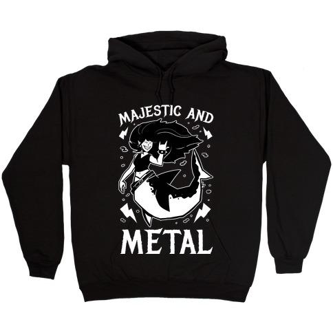 Majestic And Metal Hooded Sweatshirt