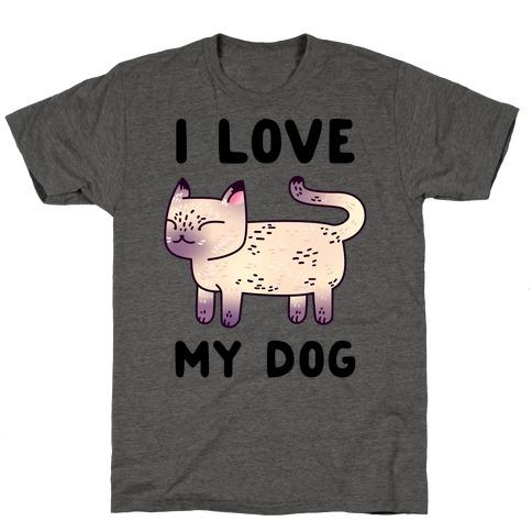 I Love My Dog (Cat) T-Shirt