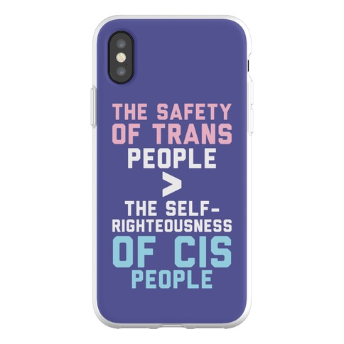 The Safety Of Trans People Phone Flexi-Case