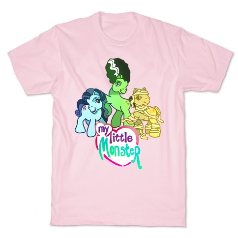 My Little Monster Pony T-Shirt