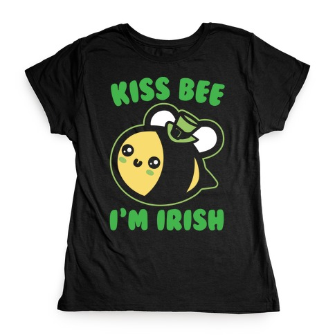 Kiss Bee I'm Irish Parody White Print Womens T-Shirt