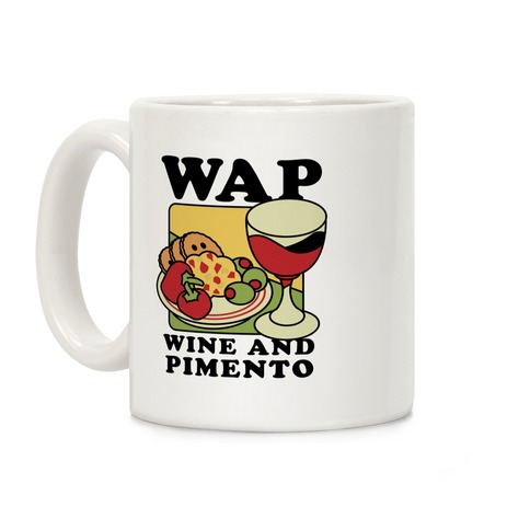 WAP (Wine And Pimento) Coffee Mug