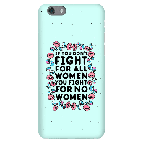 Fight For All Women Phone Case