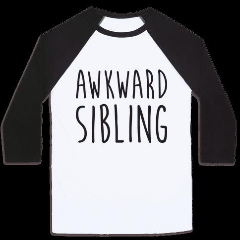 Awkward Sibling Baseball Tee