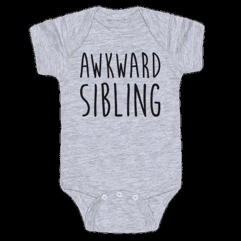 Awkward Sibling Baby Onesy