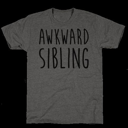 Awkward Sibling
