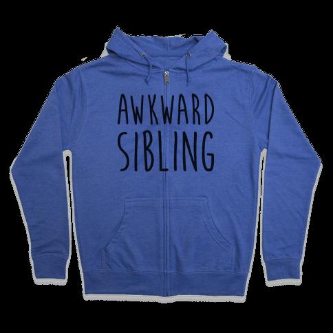 Awkward Sibling Zip Hoodie