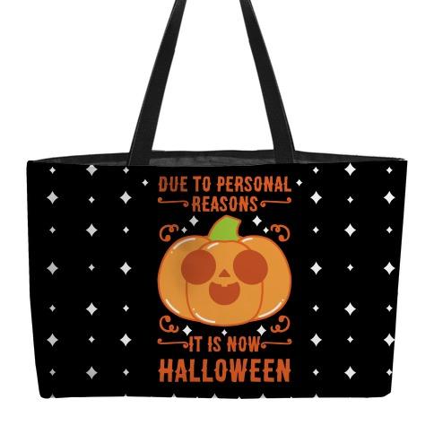 Due To Personal Reasons It Is Now Halloween Pumpkin (Orange) Weekender Tote