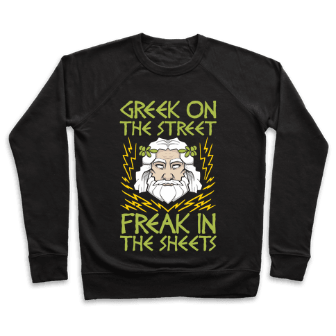 Greek On The Street, Freak In The Sheets Pullover