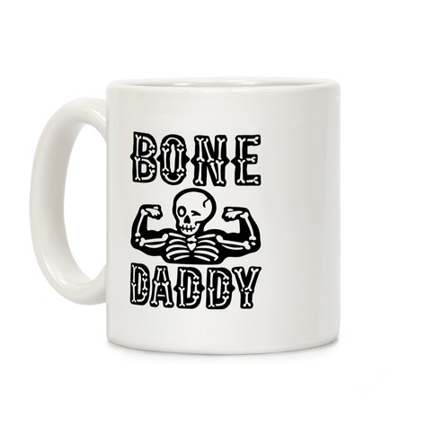 Bone Daddy Coffee Mug