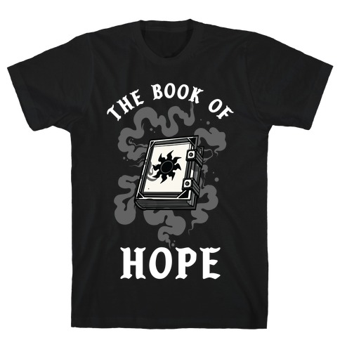 The Book Of Hope White Magic T-Shirt