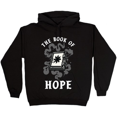 The Book Of Hope White Magic Hooded Sweatshirt