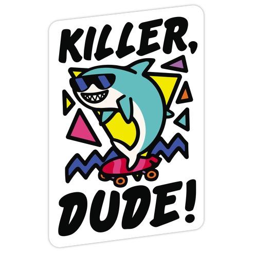Killer Dude Shark Die Cut Sticker