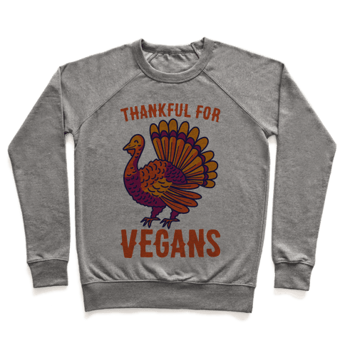 Thankful For Vegans Pullover