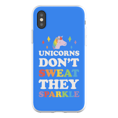 Unicorns Don't Sweat They Sparkle Phone Flexi-Case