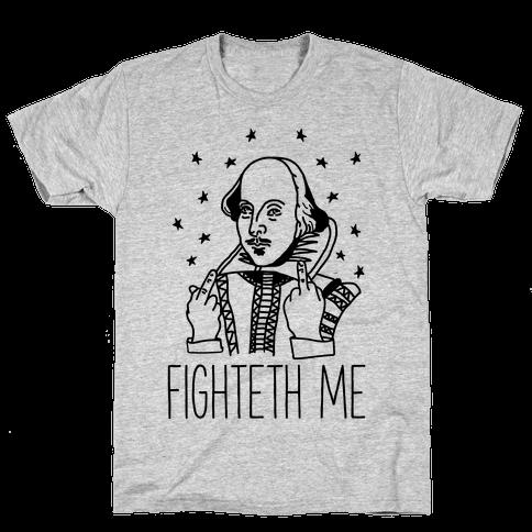 Fighteth Me Shakespeare Mens T-Shirt