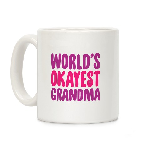 World's Okayest Grandma Coffee Mug